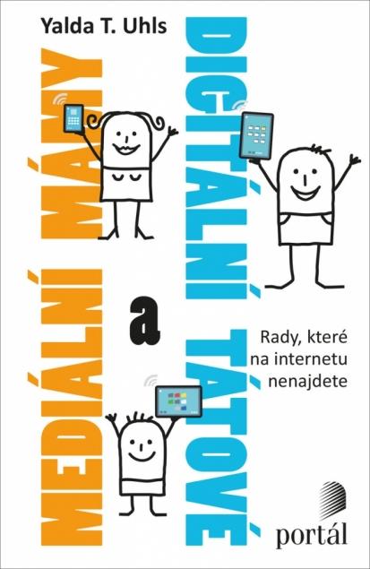 Kniha Mediální mámy a digitální tátové